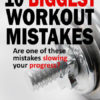 common fitness mistakes, common workout mistakes