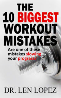 the best book for common workout mistakes, workout mistakes, fitness mistakes, exercise mistakes, dr len lopez