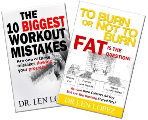 Publications by Dr Len Lopez, fitness mistakes, exercise mistakes,