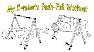 my 5 minute HIIT push pull workout